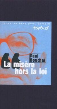 La misère hors la loi - Paul Bouchet - Livre