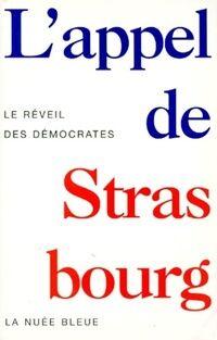 L'appel de Strasbourg. Le réveil des démocrates - Lothar Baier - Livre