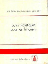 Outils statistiques pour les historiens - Jean Heffer - Livre