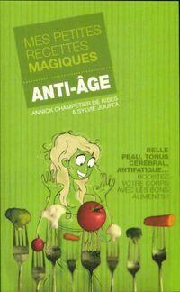 Mes petites recettes magiques anti-âge - Sylvie Jouffa - Livre