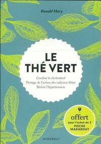 Le thé vert - Ronald Mary - Livre