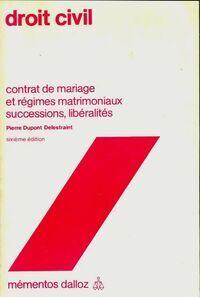 Droit civil : contrat de mariage et régimes matrimoniaux - Collectif - Livre