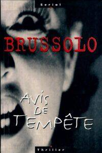 Avis de tempête - Serge Brussolo - Livre