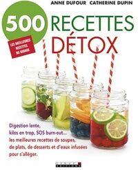 500 recettes détox - Anne Dufour - Livre