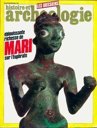 Dossiers histoire et archéologie n°80 : Eblouissante richesse de Mari - Collectif - Livre