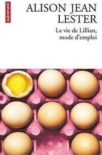 La vie de Lillian, mode d'emploi - Alison Lester - Livre