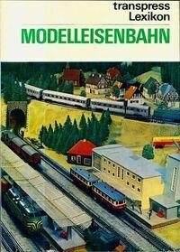 Lexikon modelleisenbahn transpress - Udo Becher - Livre