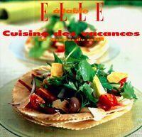 Cuisine des vacances. 50 recettes du soleil - Collectif - Livre