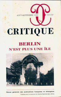Critique n°531-532 :  Berlin n'est plus une fête - Collectif - Livre