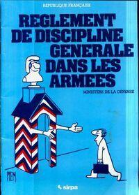 Règlement de discipline générale dans les armées - Collectif - Livre