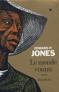Le monde connu - Edward Jones - Livre