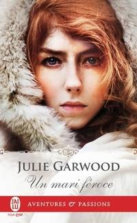 Un mari féroce - Julie Garwood - Livre