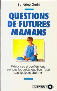 Questions de futures mamans - Sandrine Gérin - Livre