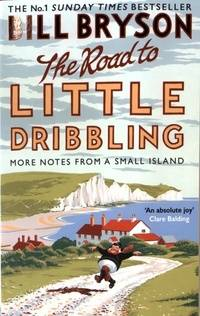 The road to little dribbling - Bill Bryson - Livre