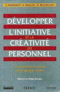 Développer l'initiative et la créativité du personnel  - Collectif - Livre