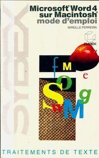Microsoft Word 4 sur Macintosh - Mireille Ferreira - Livre