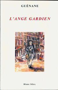 L'ange gardien - Guenane - Livre