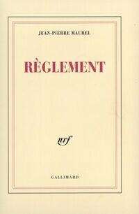 Règlement - Jean-Pierre Maurel - Livre