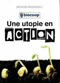 Une utopie en action - Collectif - Livre