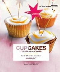 Cupcakes colorés à croquer - Joanna Farrow - Livre