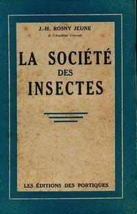 La société des insectes - Joseph-Henry Jeune Rosny - Livre