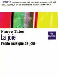 La joie - Pierre Talec - Livre