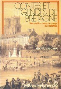 Contes et légendes de Bretagne - Mikaël Lascaux - Livre
