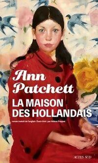 La maison des hollandais - Ann Patchett - Livre
