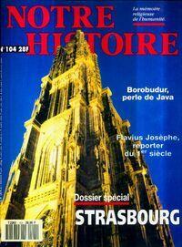 Notre histoire n°104 : Strasbourg - Collectif - Livre