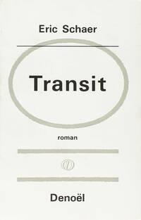 Transit - Eric Schaer - Livre