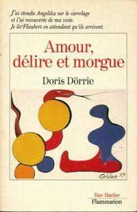 Amour, délire et morgue - Doris Dörrie - Livre