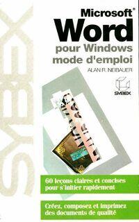Microsoft Word pour Windows mode d'emploi - Alan Neibauer - Livre