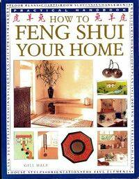 How to feng shui your home - Gill Hale - Livre