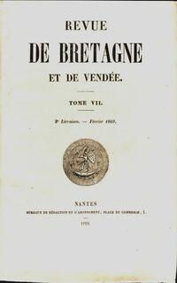 Revue de Bretagne et de Vendée 4e année 2e livraison Tome VII - Collectif - Livre