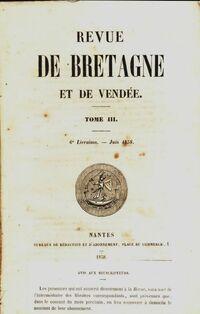 Revue de Bretagne et de Vendée 2e année Tome III 6e livraison - Collectif - Livre