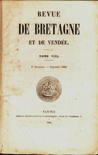 Revue de Bretagne et de Vendée 4e année 5e livraison Tome VIII - Collectif - Livre