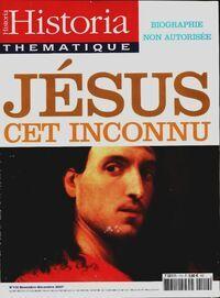 Historia thématique n°110 : Jésus, cet inconnu - Collectif - Livre