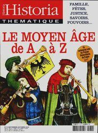 Historia thématique n°79 : Le Moyen Age de A à Z - Collectif - Livre