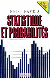 Statistique et probabilités - Eric Favro - Livre