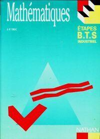 Mathématiques BTS industriel - Jean-Paul Truc - Livre