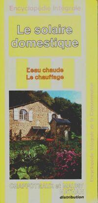 Le solaire domestique - Pierre Diaz-Pedregal - Livre