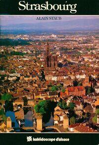 Strasbourg - Alain Staub - Livre