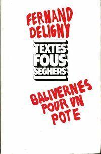 Balivernes pour un pote - Fernand Deligny - Livre