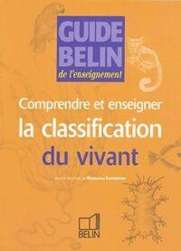 Comprendre et enseigner la classification du vivant - Marie-Laure Bonnet - Livre