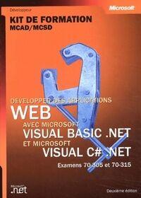 Développer des applications Windows avec visual basic.net et c#. Net - Collectif - Livre