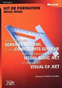 Développer des services web xml et des composants server avec visual basic net & visual c sharp - Collectif - Livre