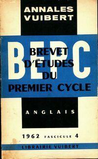 Annales du BEPC 1962 : Anglais fascicule 4 - Inconnu - Livre