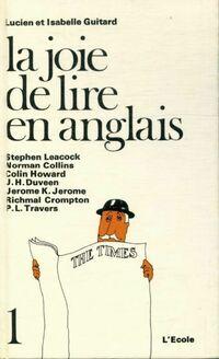 La joie de lire en anglais Tome I - Isabelle Guitard - Livre