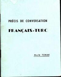 Précis de conversation français-turc - Neclà Tonak - Livre