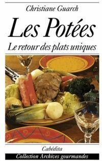 Les potées. Le retour des plats uniques - Christiane Guarc'H - Livre